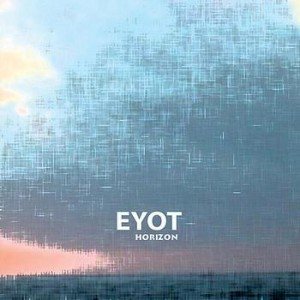 Eyot: Horizon (Ninety and Nine Records/Constantinus)