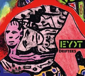 Eyot: Drifters (Neuklang/One-HiFi)
