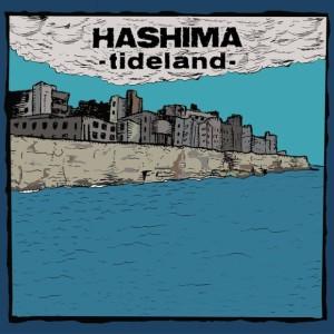 Hashima – Tideland (Self-released)