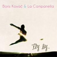 Boris Kovač & La Campanella: Fly by (Multimedia Music)