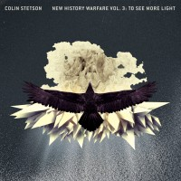 Colin Stetson: New History Warfare Vol. 3: То See More Light (Constellation Records)