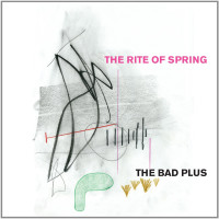 The Bad Plus: The Rite of Spring + Inevitable Western