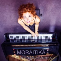 Moraitika – In The Moon Drops (Rock Svirke Records)